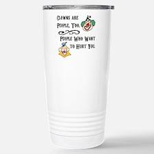 Clown are People Too Travel Mug
