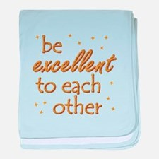 Be Excellent baby blanket
