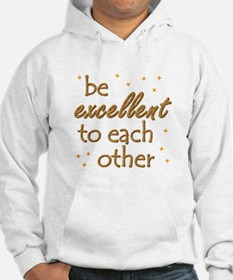 Be Excellent Hoodie