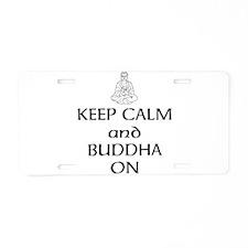 Keep Calm and Buddha On Aluminum License Plate