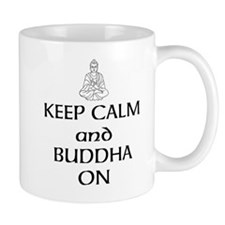 Keep Calm and Buddha On Mug