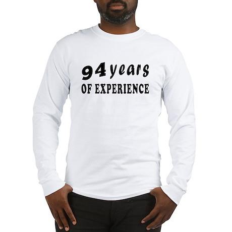 94 years birthday designs Long Sleeve T-Shirt