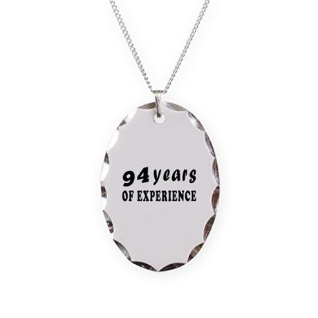 94 years birthday designs Necklace Oval Charm