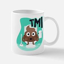 Emoji Poop TMI Mug