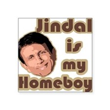 Bobby Jindal is my homeboy Sticker