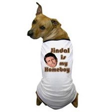 Bobby Jindal is my homeboy Dog T-Shirt