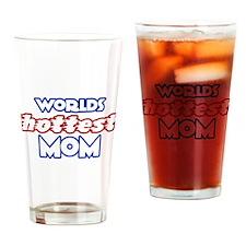 Worlds HOTTEST MOM Drinking Glass