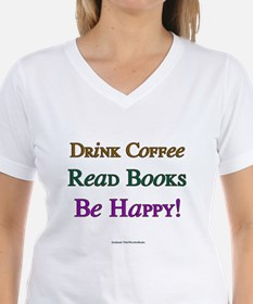 Drink Coffe, Read Books, Be Happy! T-Shirt