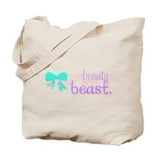 This Beauty Doesnt Need A Beast Tote Bag