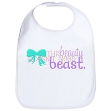 This Beauty Doesnt Need A Beast Bib