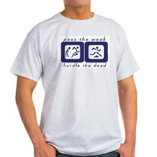 Pass the Weak - Hurdle the Dead Ash Grey T-Shirt