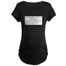 Google Glass Privacy Policy Maternity T-Shirt