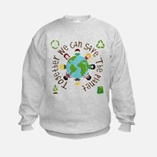 Together Save the Planet Sweatshirt