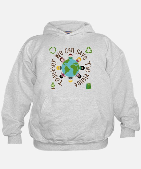 Together Save the Planet Hoody