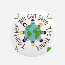 """Together Save the Planet 3.5"""" Button"""
