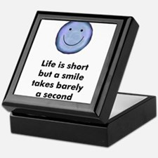 Life is short but a smile tak Keepsake Box