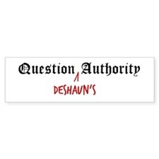 Question Deshaun Authority Bumper Bumper Sticker