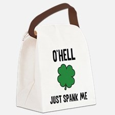O'hell Just Spank Me Canvas Lunch Bag