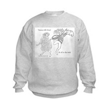 Dances with Wool ... Its all in the Twist Sweatshirt