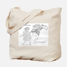 Dances with Wool ... Its all in the Twist Tote Bag