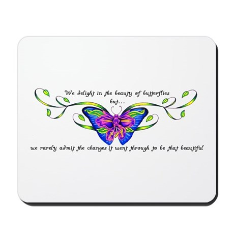 Butterfly Changes Mousepad