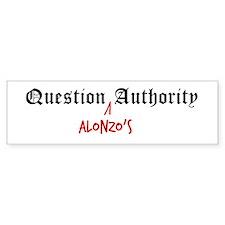 Question Alonzo Authority Bumper Bumper Sticker