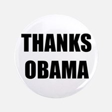 "Thanks Obama 3.5"" Button"