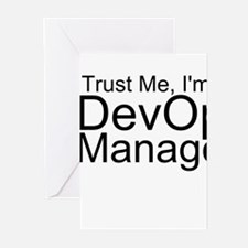 Trust Me, I'm A DevOps Manager Greeting Cards