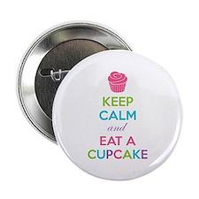 "Keep calm and eat a cupcake 2.25"" Button"