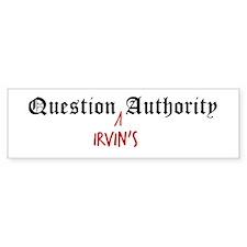 Question Irvin Authority Bumper Bumper Sticker