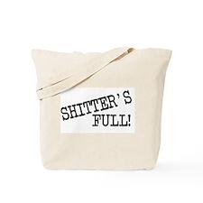 Shitters Full Tote Bag