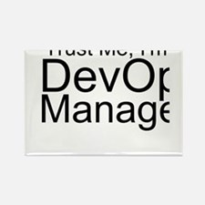 Trust Me, I'm A DevOps Manager Magnets