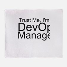 Trust Me, I'm A DevOps Manager Throw Blanket