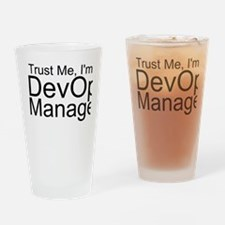 Trust Me, I'm A DevOps Manager Drinking Glass