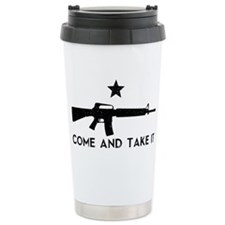 Come and Take It Travel Mug