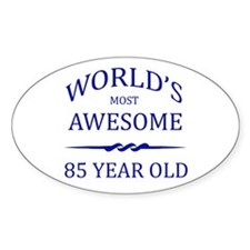 World's Most Awesome 85 Year Old Decal