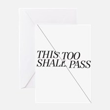 This Too Shall Pass - Black Greeting Card