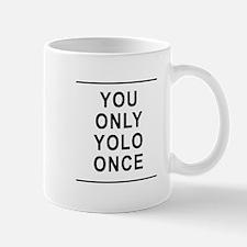 You Only Yolo Once Small Small Mug