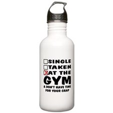 No Time For Your Crap Water Bottle