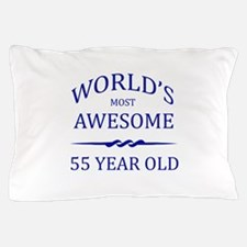 World's Most Awesome 55 Year Old Pillow Case