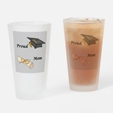 Proud Mom of a Graduate! Drinking Glass