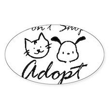 Don't Shop, Adopt Rectangle Decal