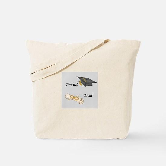 Proud Dad of a Graduate Tote Bag