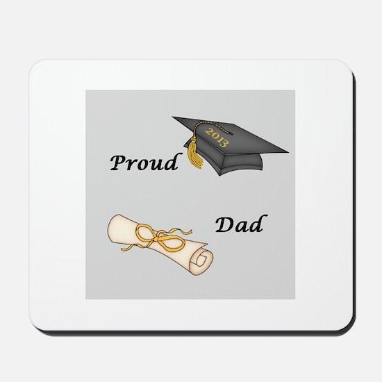 Proud Dad of a Graduate Mousepad