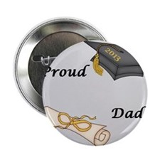 "Proud Dad of a Graduate 2.25"" Button"
