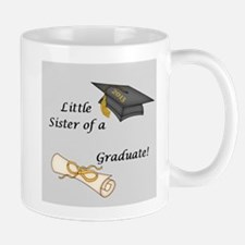 Little Sister of a Graduate Mug