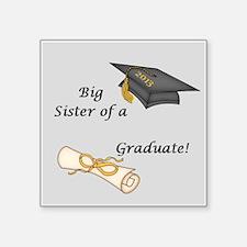 Big Sister of a Graduate Sticker