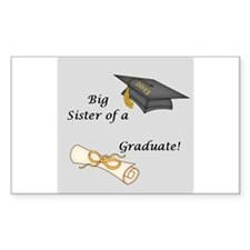 Big Sister of a Graduate Decal