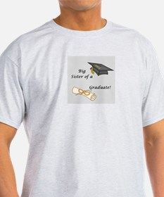 Big Sister of a Graduate T-Shirt