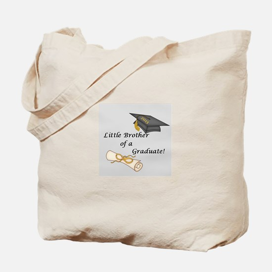 Little Brother of a Graduate Tote Bag